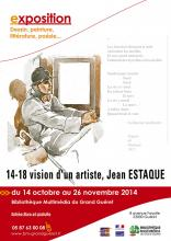 Visuel exposition 14-18 vision d'un artiste, Jean ESTAQUE
